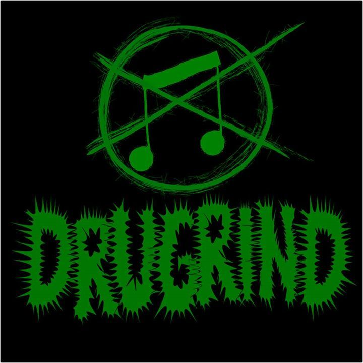 Drugrind Tour Dates
