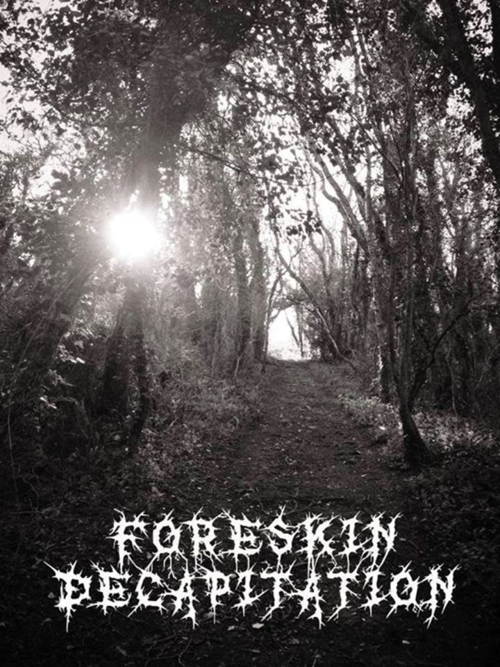 Foreskin Decapitation Tour Dates
