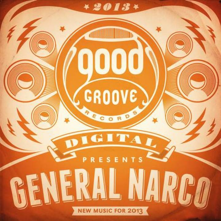 General Narco Tour Dates