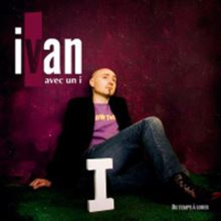 Ivan avec un I Tour Dates