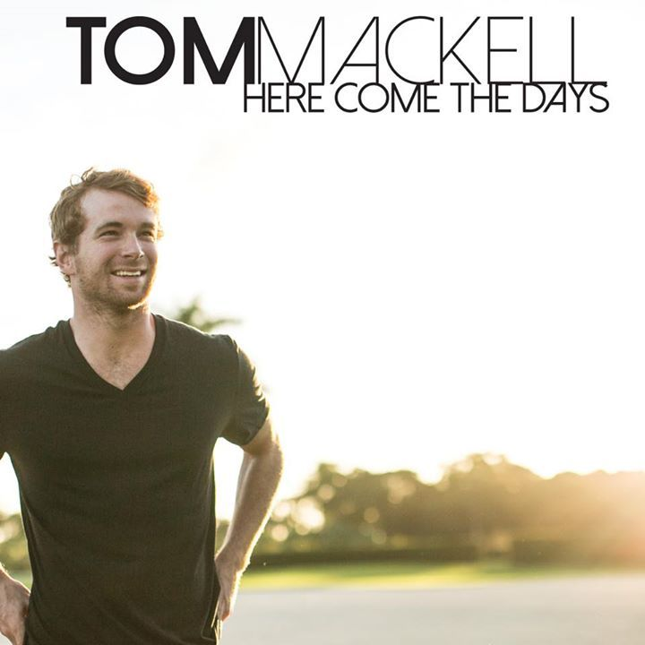 Tom Mackell Tour Dates