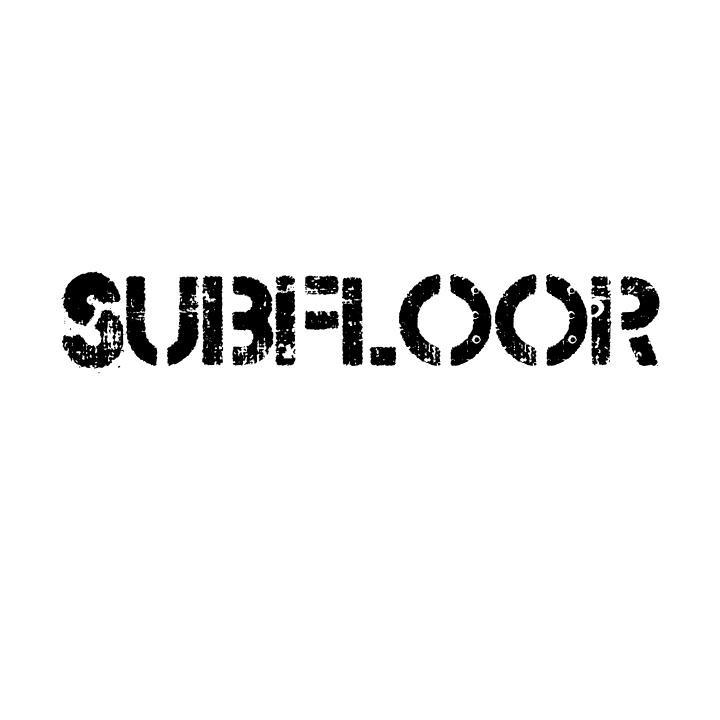 Subfloor Tour Dates