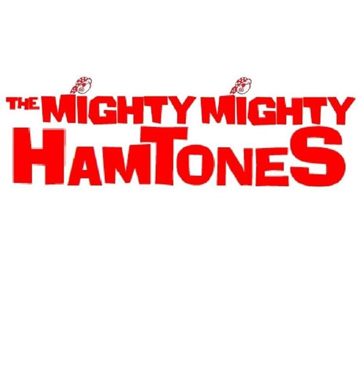 The Mighty Mighty Hamtones Tour Dates