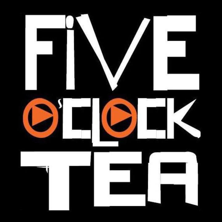FIVE O'CLOCK TEA Tour Dates