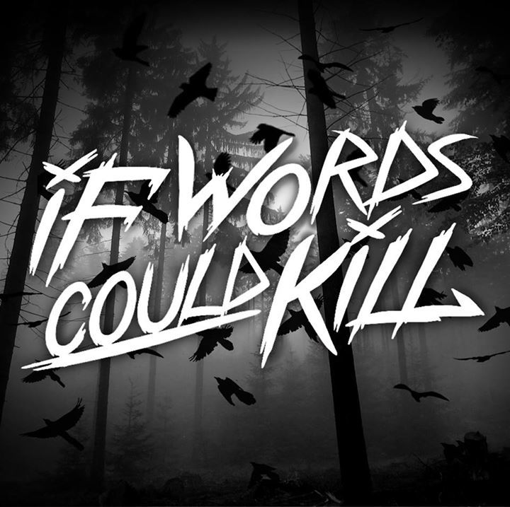 If Words Could Kill Tour Dates