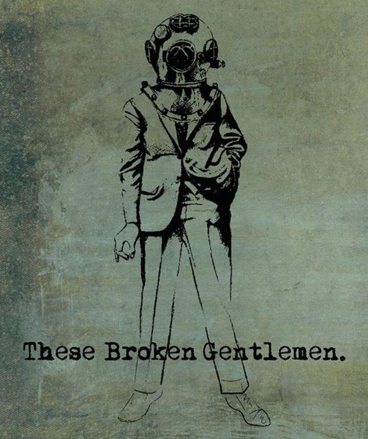 These Broken Gentlemen Tour Dates