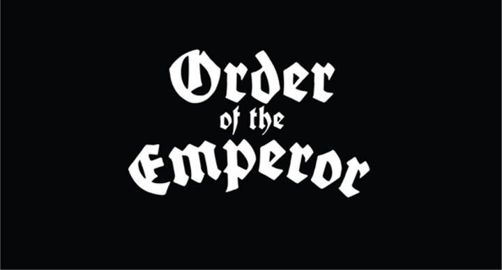 Order Of The Emperor Tour Dates