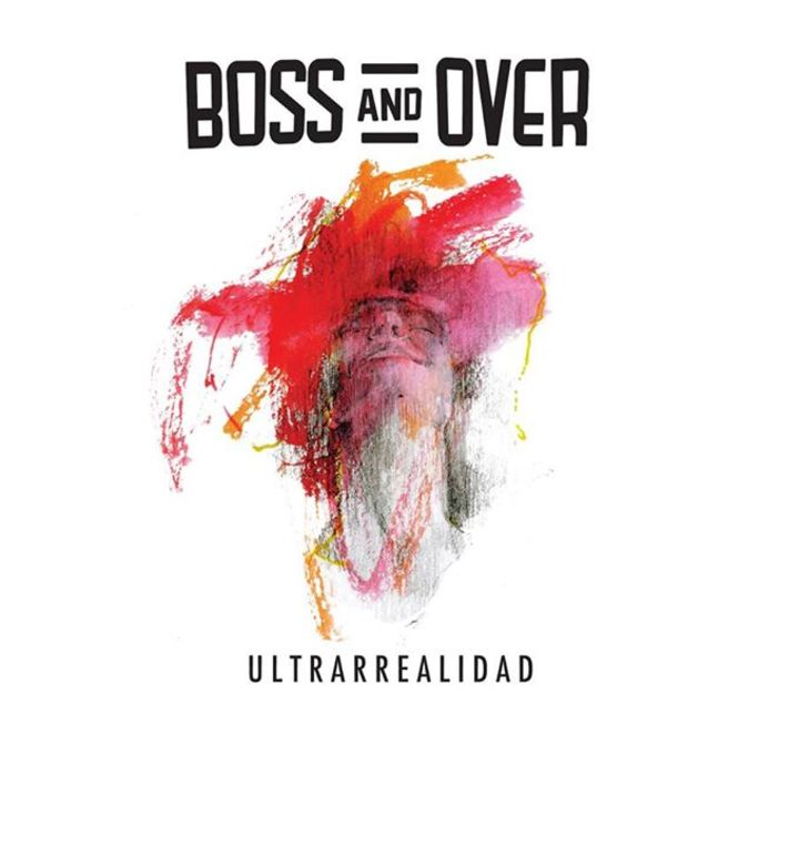 Boss And Over Tour Dates