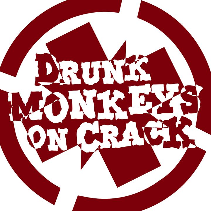Drunk Monkeys On Crack Tour Dates