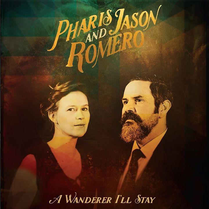 Pharis & Jason Romero Tour Dates