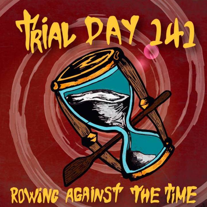Trial Day 141 Tour Dates