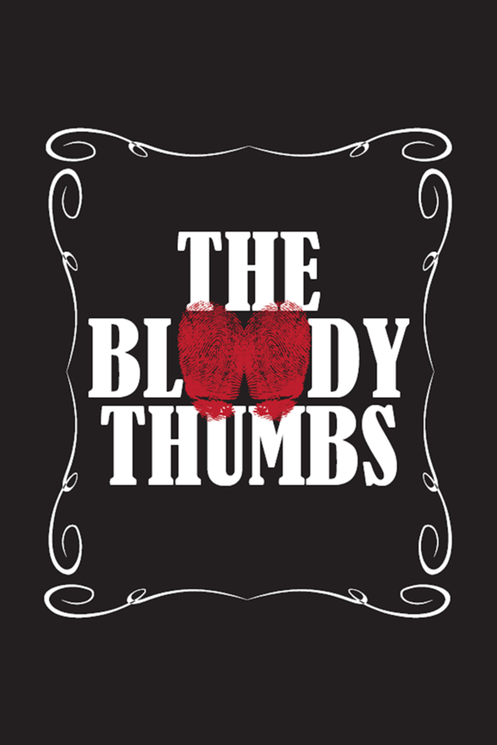 The Bloody Thumbs Tour Dates
