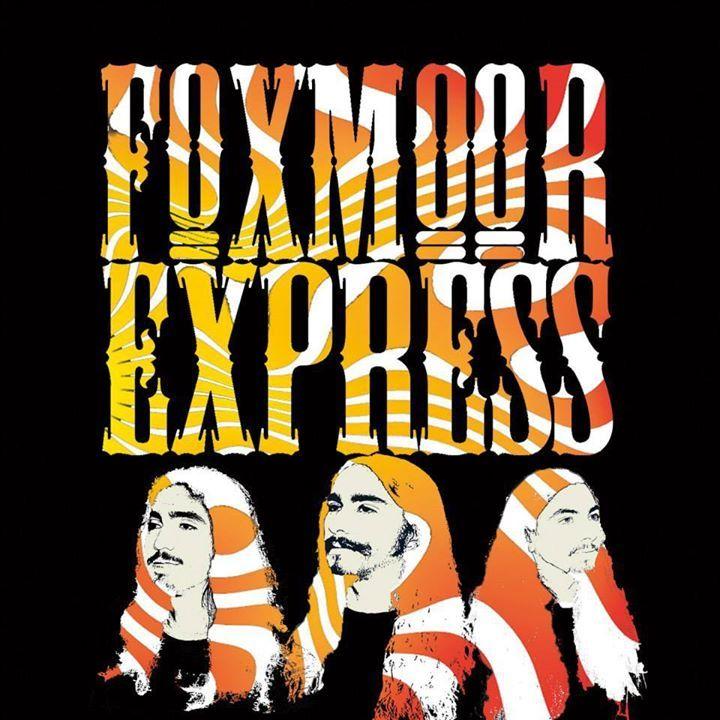 Foxmoor Express Tour Dates