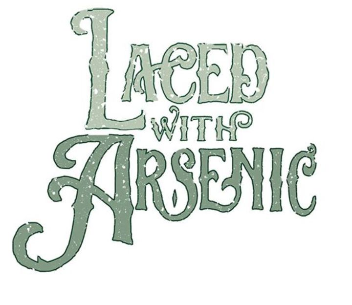 Laced With Arsenic Tour Dates