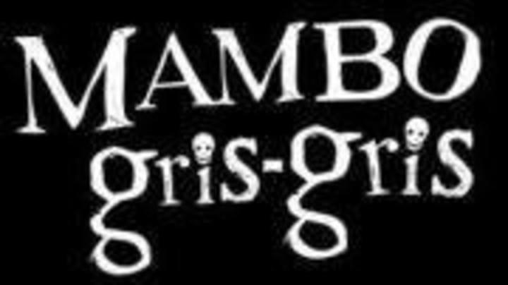 Mambo Gris Gris Tour Dates