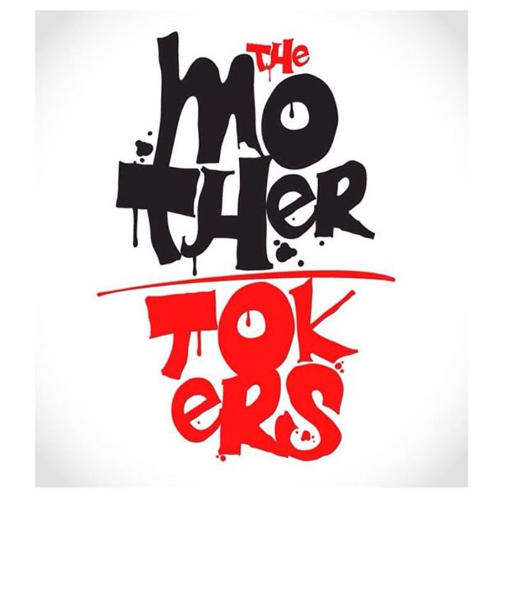The Mother Tokers Tour Dates