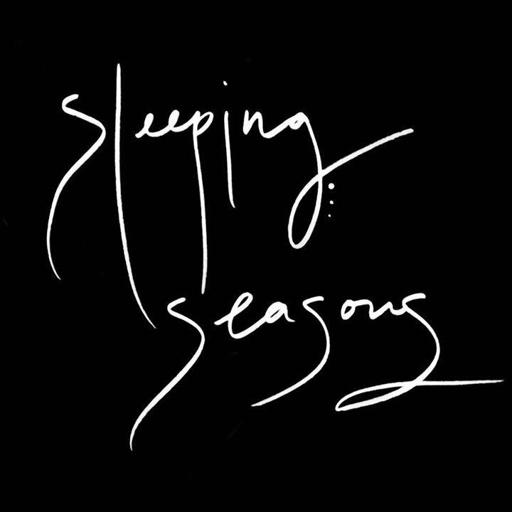 Sleeping Seasons Tour Dates