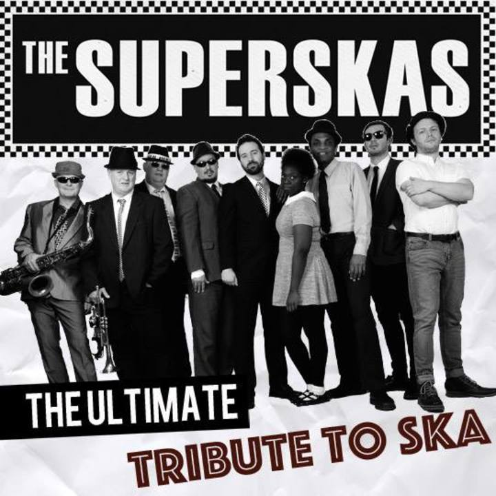 The Superskas @ Chapel Arts Centre - Bath, Uk