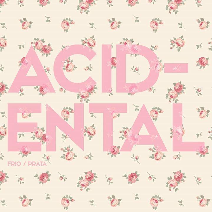 Acidental Tour Dates