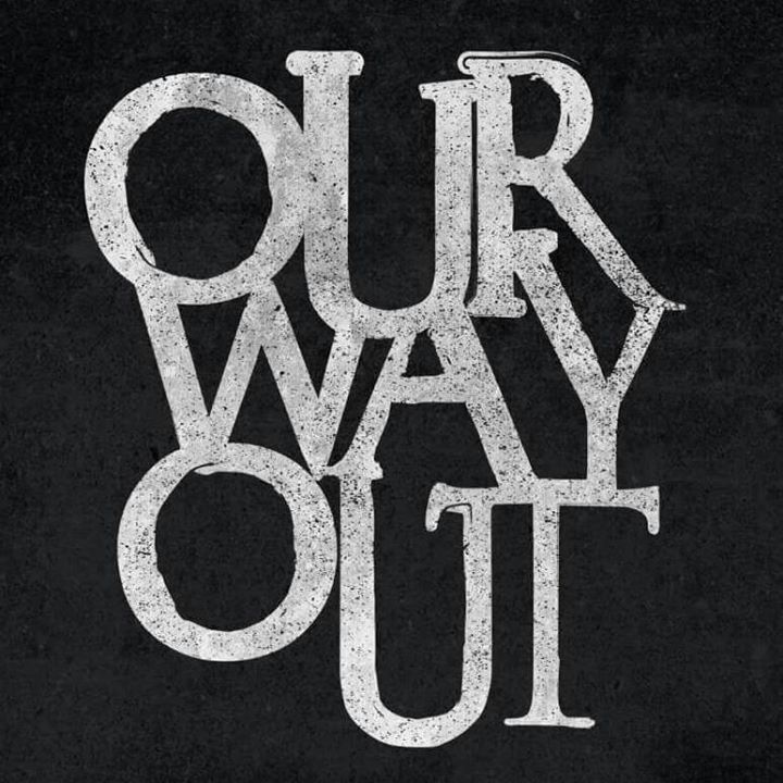 Our Way Out Tour Dates