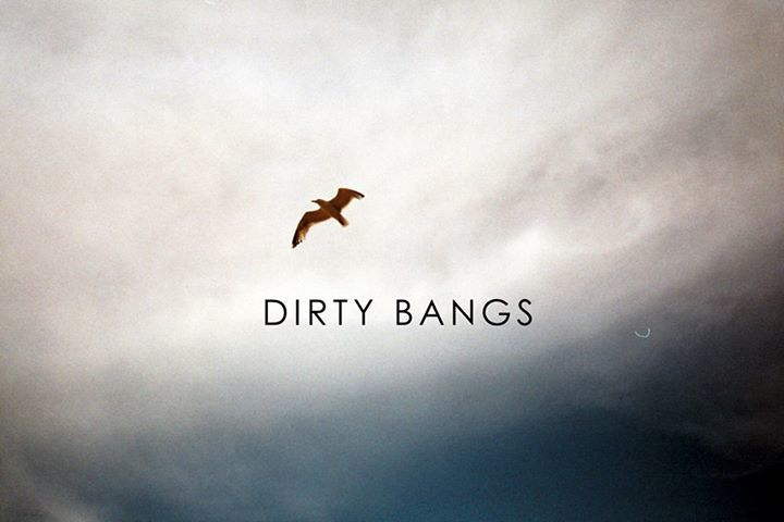 Dirty Bangs Tour Dates