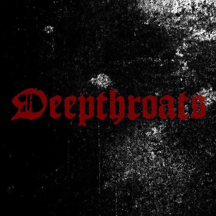 DEEPTHROATS Tour Dates