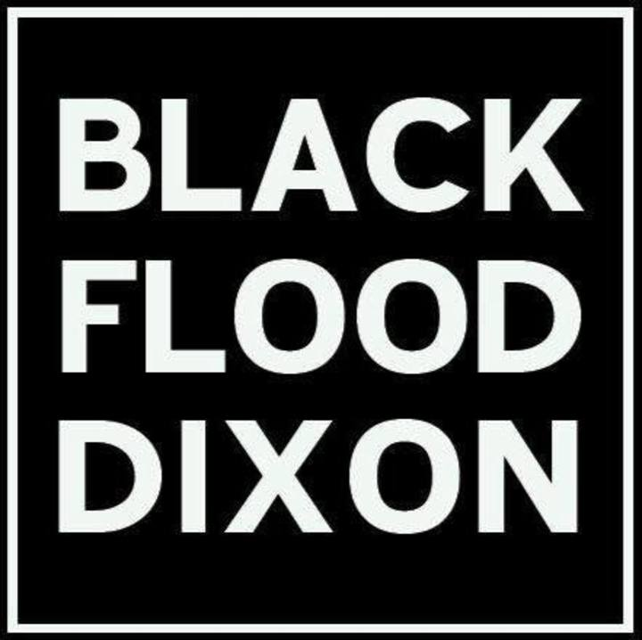 Black Flood Dixon Tour Dates