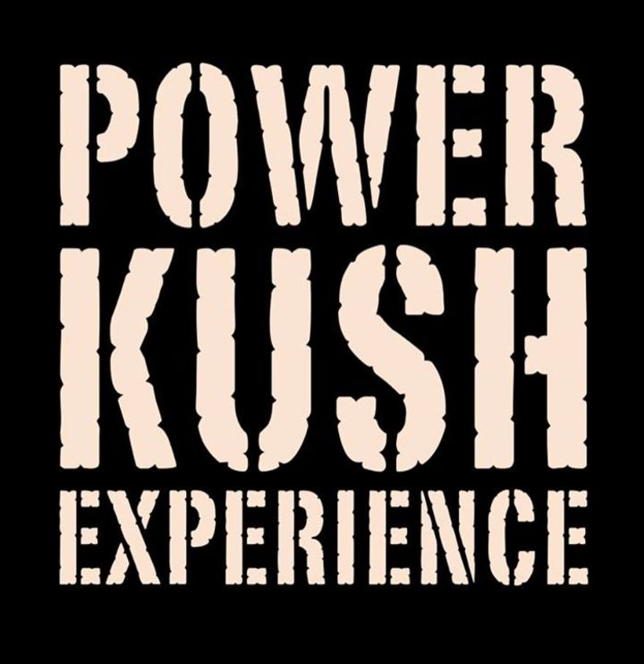 Power Kush Experience Tour Dates