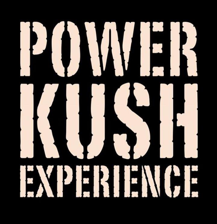 Power Kush Experience Tour Dates
