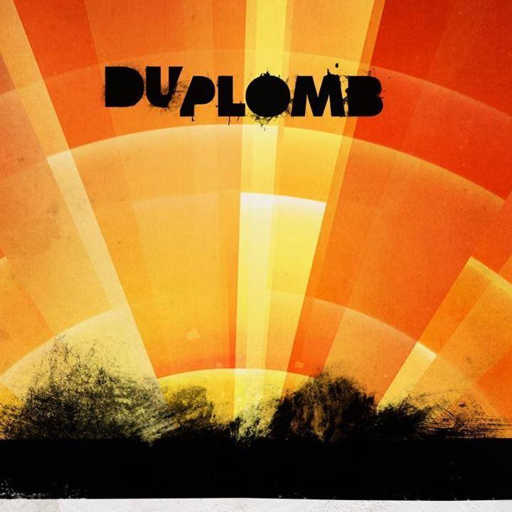 Du Plomb Tour Dates