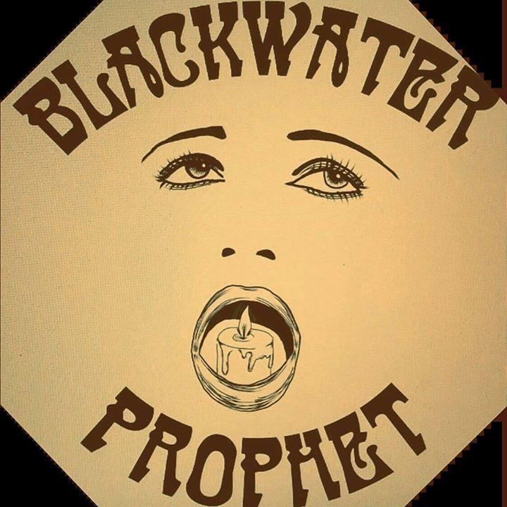 Blackwater Prophet Tour Dates