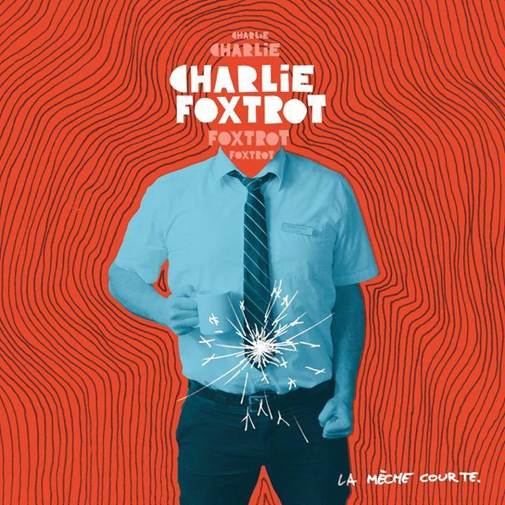 Charlie Foxtrot Tour Dates