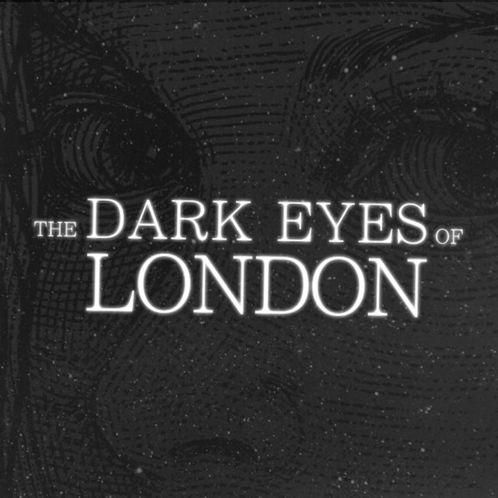 The Dark Eyes of London Tour Dates