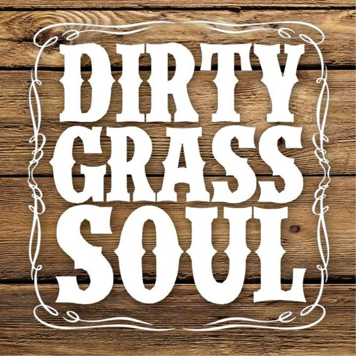 Dirty Grass Soul Tour Dates