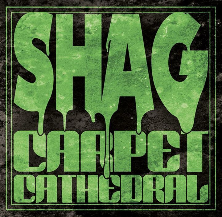 Shag Carpet Cathedral Tour Dates