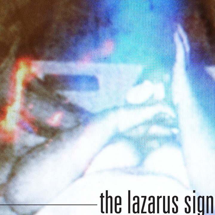 The Lazarus Sign Tour Dates