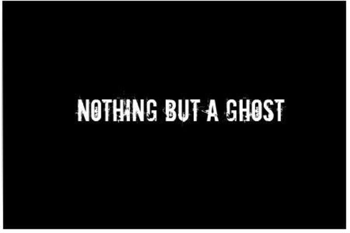 Nothing But A Ghost Tour Dates