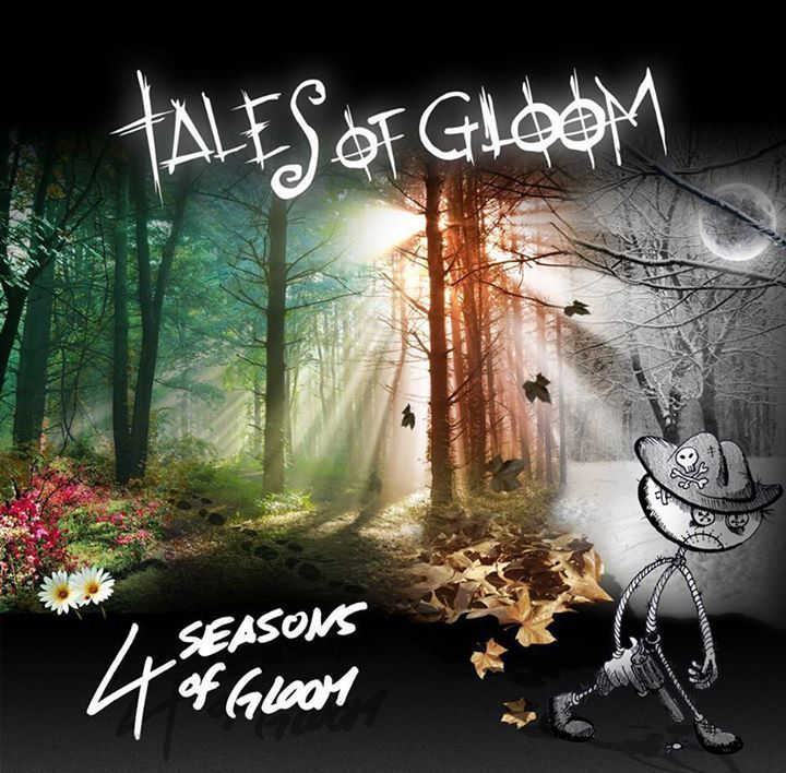 Tales of Gloom Tour Dates