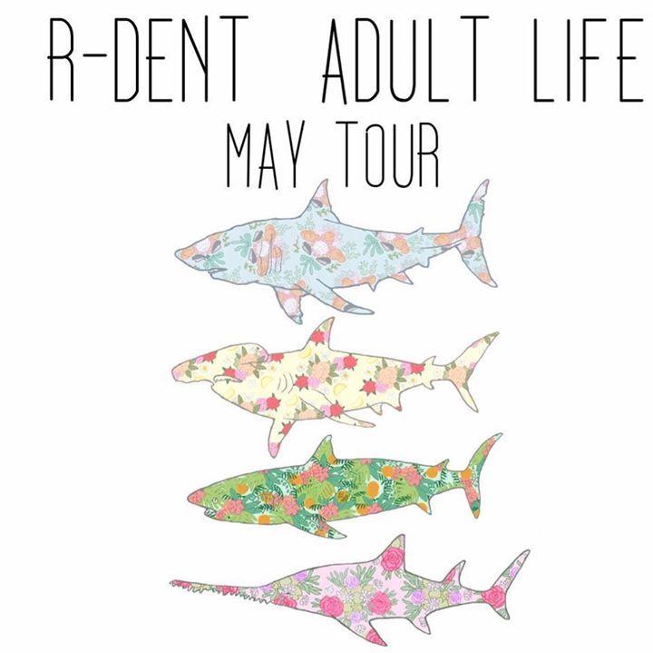 Adult Life Tour Dates