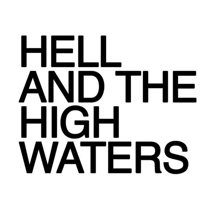 Hell and the High Waters Tour Dates