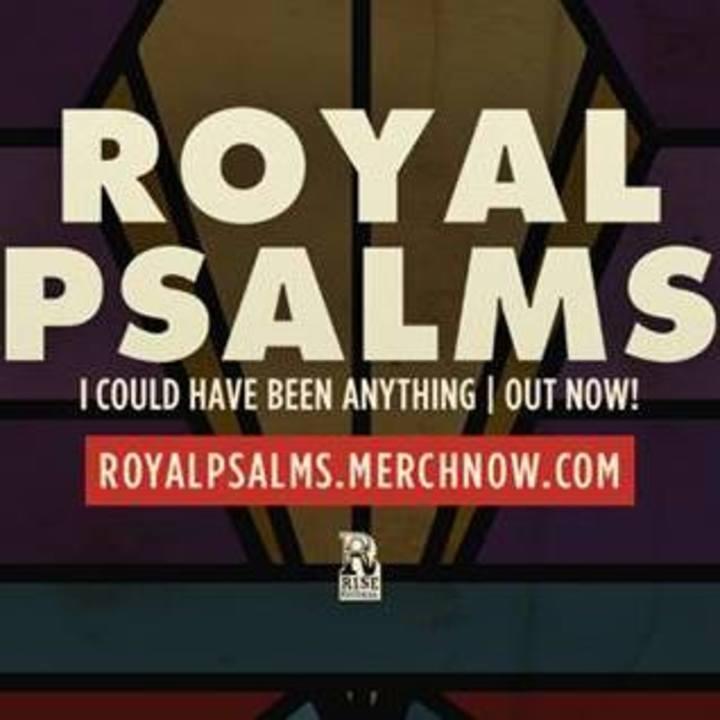 Royal Psalms Tour Dates