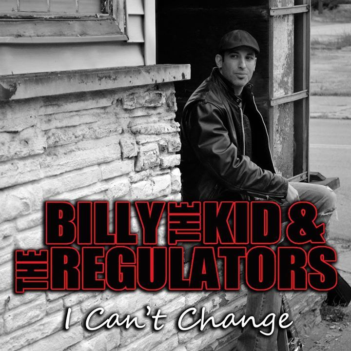 Billy The Kid & The Regulators Tour Dates