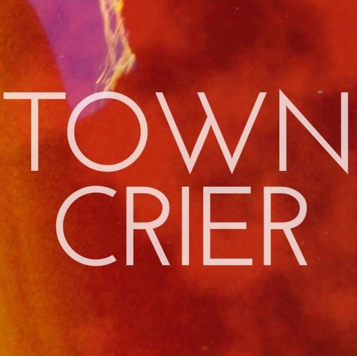 Town Crier Tour Dates