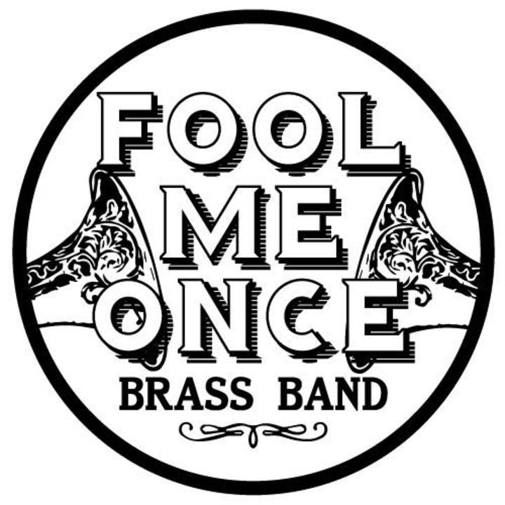 Fool Me Once Brass Band Tour Dates