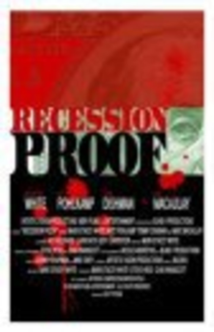 Recession Proof Tour Dates