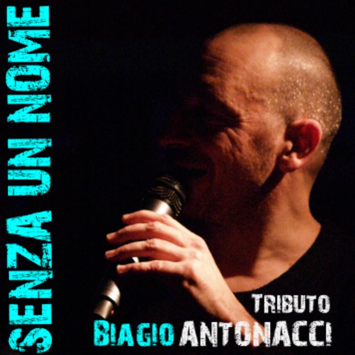 SENZA UN NOME - Tributo Biagio Antonacci Tour Dates