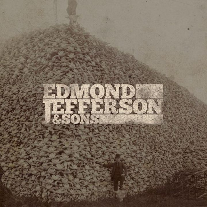 Edmond Jefferson & Sons Tour Dates
