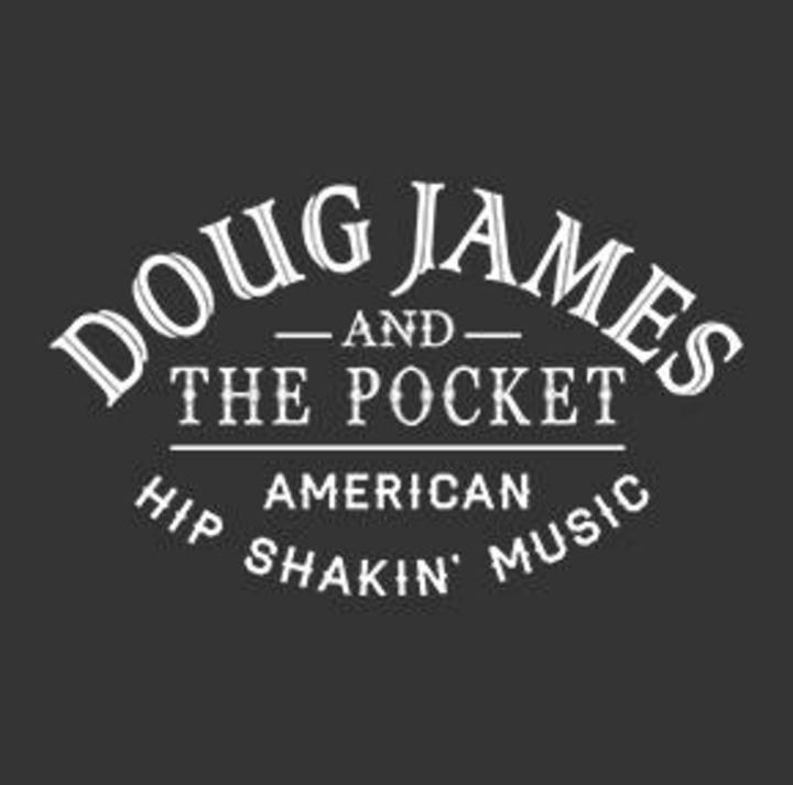 Doug James and The Pocket Tour Dates