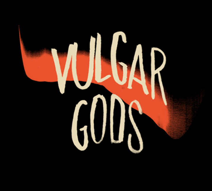 Vulgar Gods Tour Dates