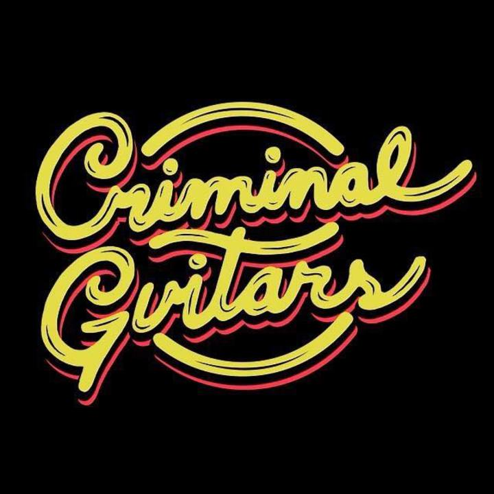 The Criminal Guitars Tour Dates